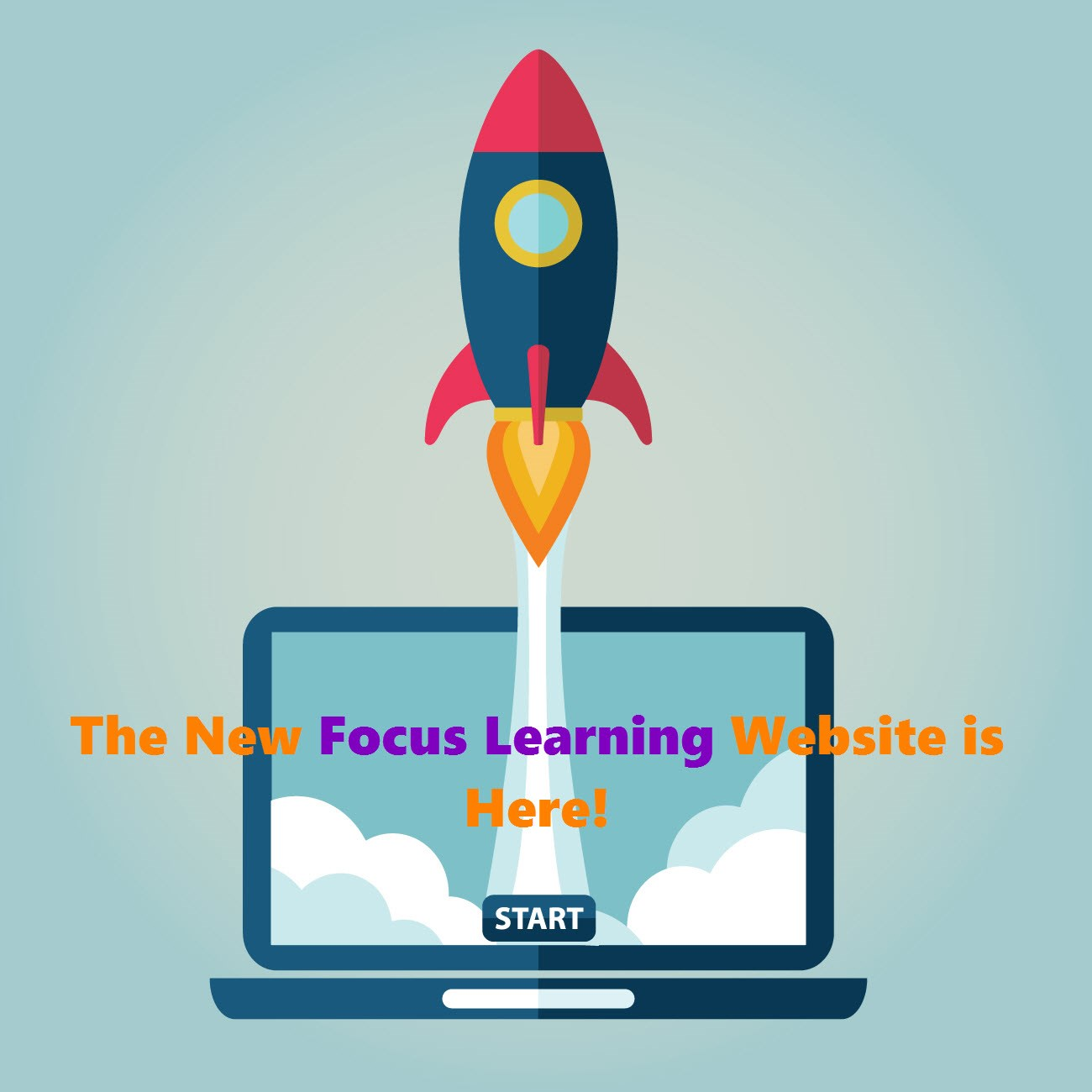 Its Here - Announcing the New and Improved Focus Learning Website